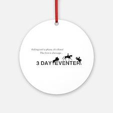 Cute 3 day eventer Round Ornament