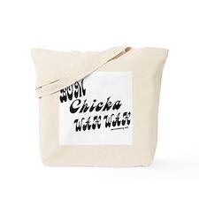 Bom Chicka Wah Wah b/w Tote Bag