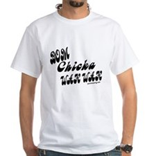 Bom Chicka Wah Wah b/w Shirt