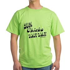 Bom Chicka Wah Wah b/w T-Shirt