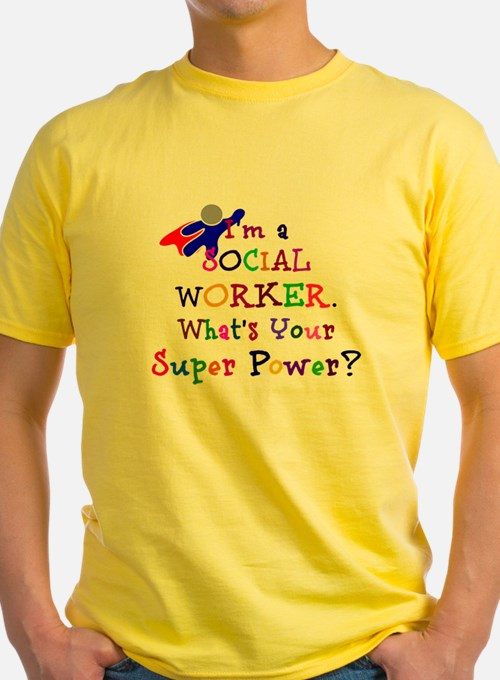 Social Worker Super Power T-Shirt