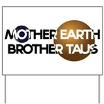Mother Earth Brother Taus on white background Yard