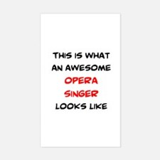 awesome opera singer Sticker (Rectangle)