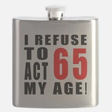 I Refuse 65 Birthday Designs Flask