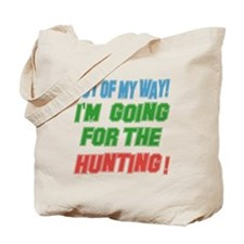 I'm going for the Hunting Tote Bag