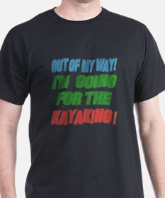 I'm going for the Kayaking T-Shirt
