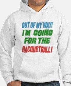 I'm going for the Racquetball Hoodie