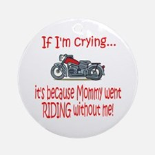 Biker Baby Cry - MOM Ornament (Round)