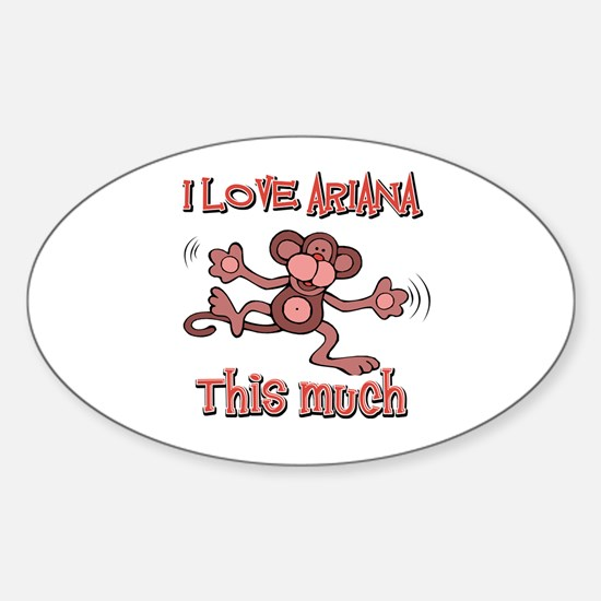 I Love ARIANA Sticker (Oval)