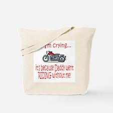 Biker Baby Cry - DAD Tote Bag