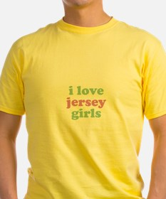 I Love Jersey Girls T-Shirt