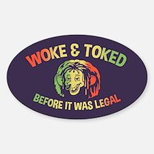 Woke & Toked Decal
