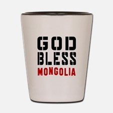 God Bless Mongolia Shot Glass