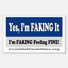 Yes, I'm Faking It Decal