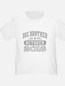 Big Brother October 2016 T-Shirt