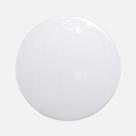 Build Your Own Legacy (Wht) Round Ornament