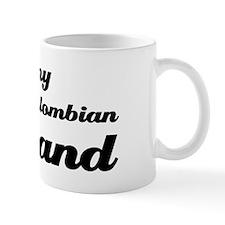 I love my Colombian Husband Mug