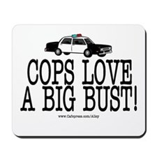 Police Bust Mousepad