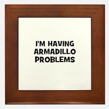 I'm having armadillo problems Framed Tile
