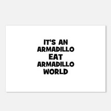 it's an armadillo eat armadil Postcards (Package o