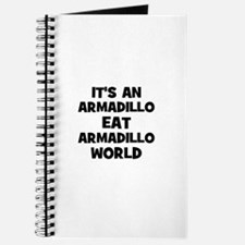 it's an armadillo eat armadil Journal