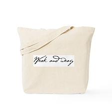 Weak and Weary Tote Bag