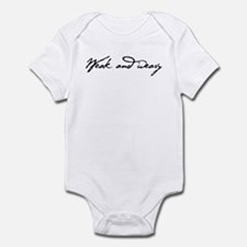 Weak and Weary Infant Bodysuit