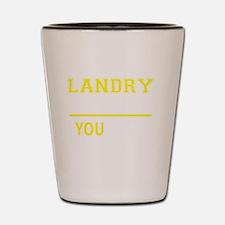 Funny Landry Shot Glass