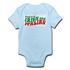 Proud to be Irish and Italian Infant Bodysuit