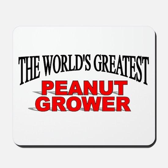 """The World's Greatest Peanut Grower"" Mousepad"