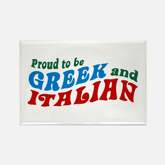 Proud Greek and Italian Rectangle Magnet