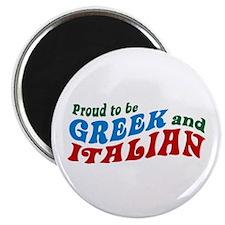 Proud Greek and Italian Magnet
