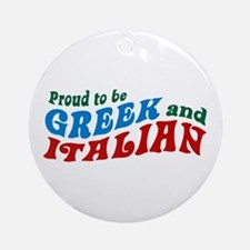 Proud Greek and Italian Ornament (Round)