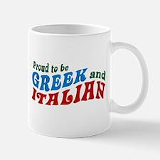 Proud Greek and Italian Mug