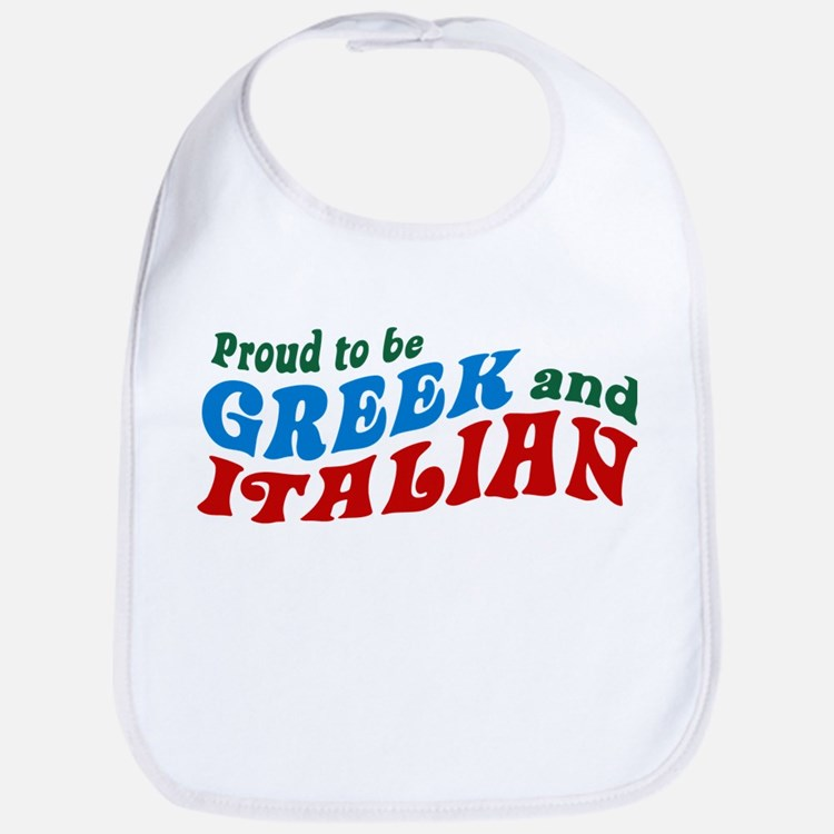 Proud Greek and Italian Bib