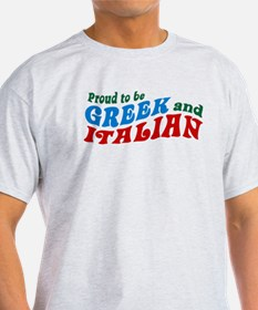 Proud Greek and Italian T-Shirt