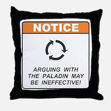 Paladin / Argue Throw Pillow