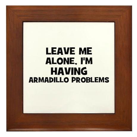 leave me alone, I'm having ar Framed Tile