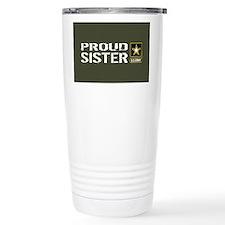 U.S. Army: Proud Sister Travel Mug