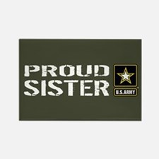 U.S. Army: Proud Sister (Military Rectangle Magnet