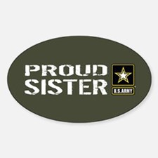 U.S. Army: Proud Sister (Military G Decal