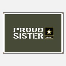 U.S. Army: Proud Sister (Military Green) Banner