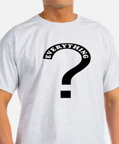 Question all T-Shirt