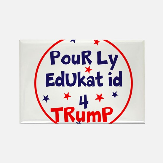 poorly educated for Trump Magnets