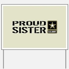 U.S. Army: Proud Sister (Sand) Yard Sign