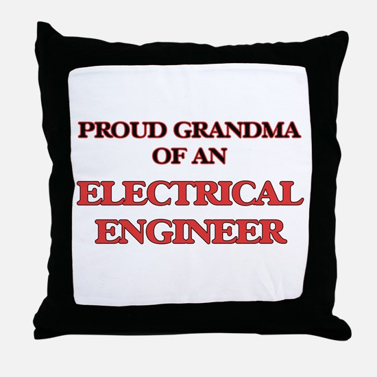 Proud Grandma of a Electrical Enginee Throw Pillow