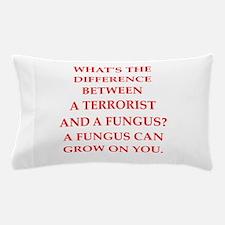 terrorist Pillow Case