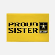 U.S. Army: Proud Sister (Gold) Rectangle Magnet