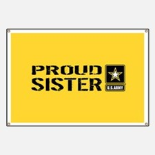 U.S. Army: Proud Sister (Gold) Banner