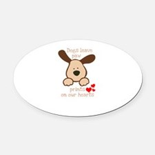 dogs leave paw prints on our heart Oval Car Magnet